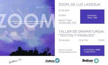 """TEATRO Y TALLER DE DRAMATURGIA: Este fin de semana se presenta la obra Zoom y el taller """"Textos y Paisajes"""""""